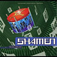 Shamen - Boss Drum (album)