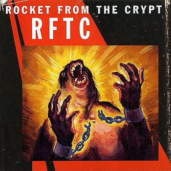 Rocket From The Crypt - RFTC