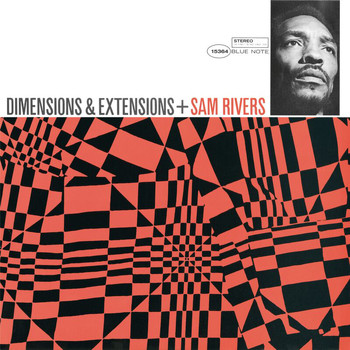 Sam Rivers - Dimensions & Extensions (Remastered)