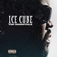Ice Cube - The Essentials (Explicit)