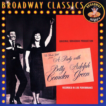 Betty Comden - A Party With Betty Comden And Adolph Green