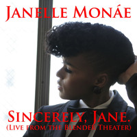 Janelle Monáe - Sincerely, Jane [Live At The Blender Theater]