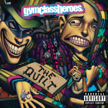Gym Class Heroes - The Quilt (Explicit)