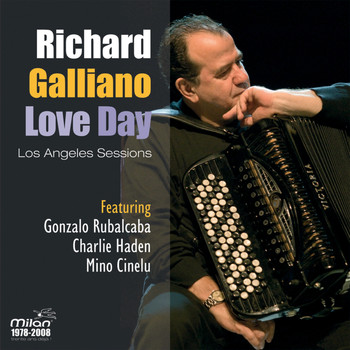 Richard Galliano - Love Day - Los Angeles Sessions