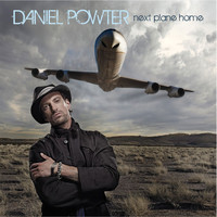 Daniel Powter - Next Plane Home (Int'l Maxi Single)