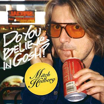 Mitch Hedberg - Do You Believe In Gosh? (Explicit)