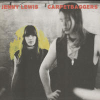 Jenny Lewis - Carpetbaggers
