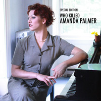 Amanda Palmer - Who Killed Amanda Palmer (Deluxe Version [Explicit])