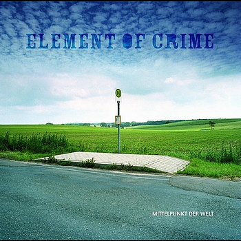 Element Of Crime - Mittelpunkt der Welt (Digital Exclusive Version)