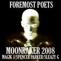 Foremost Poets - Moonraker 2008