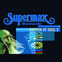 Supermax - Rhythm Of Soul