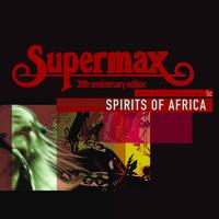 Supermax - Spirits Of Africa