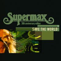 Supermax - Save The World