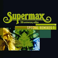 Supermax - Special Remixes (Vol.1)