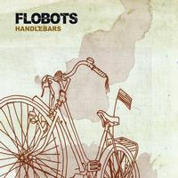 Flobots - Handlebars (UK Radio Edit)