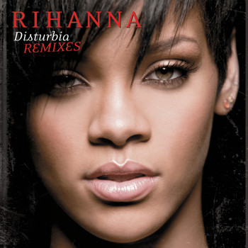 Rihanna - Disturbia (UK Remix EP)