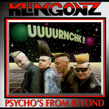Klingonz - Psycho's From Beyond