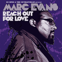 Marc Evans - Reach Out For Love