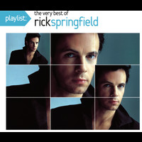 Rick Springfield - Playlist: The Very Best Of Rick Springfield