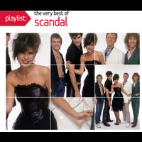 Scandal - Playlist: The Very Best Of Scandal