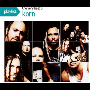 Korn - Playlist: The Very Best Of Korn (Explicit)