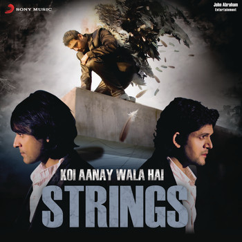 Strings - Koi Aane Wala Hai