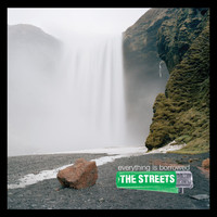 The Streets - Everything Is Borrowed (Explicit)
