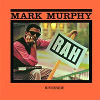 Mark Murphy - Rah! (Keepnews Collection)