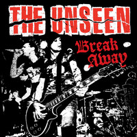 The Unseen - Break Away (Bonus Track Version)