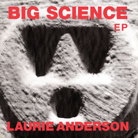 Laurie Anderson - Big Science EP