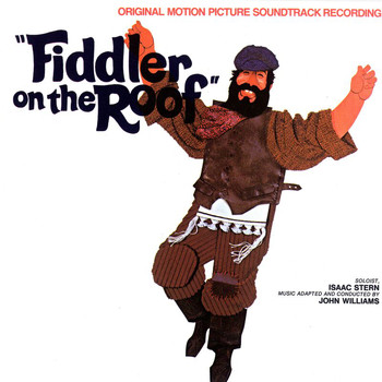 Various Artists - Fiddler On The Roof (Original Motion Picture Soundtrack)