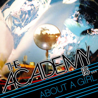 The Academy Is... - About A Girl