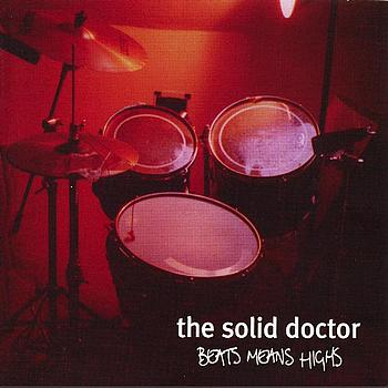 The Solid Doctor - Beats Means Highs