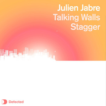 Julien Jabre - Talking Walls / Stagger