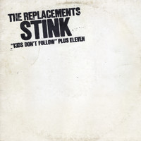 The Replacements - Stink [Expanded Edition]