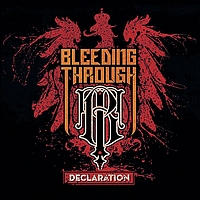 Bleeding Through - Declaration (Explicit)