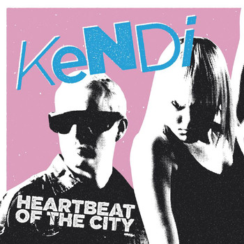 Kendi - Heartbeat Of The City