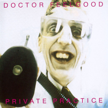 Dr Feelgood - Private Practice