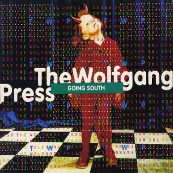 The Wolfgang Press - Going South