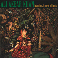 Ali Akbar Khan - Traditional Music of India