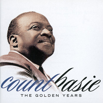 Count Basie - The Golden Years