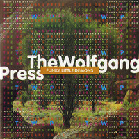 The Wolfgang Press - Funky Little Demons