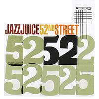 Jazz Juice - 52nd Street