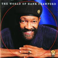 Hank Crawford - The World Of Hank Crawford