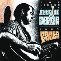 John Fahey - The Legend Of Blind Joe Death (Remastered)
