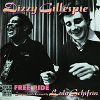 Dizzy Gillespie - Free Ride