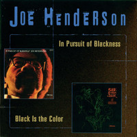 Joe Henderson - In Pursuit Of Blackness/Black Is The Color