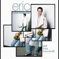Eric Marienthal - Got You Covered