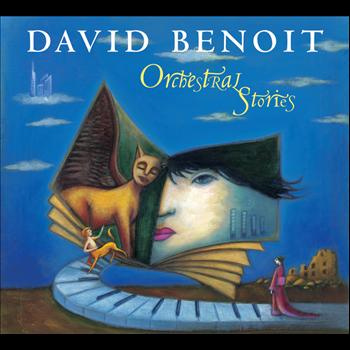 David Benoit - Orchestral Stories
