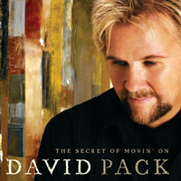 David Pack - The Secret Of Movin' On
